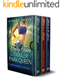 Fairy Tales of a Trailer Park Queen, Books 1-3 (Fairy Tales of a Trailer Park Queen Box Set)