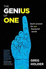 The Genius of One: God's Answer for Our Fractured World Paperback