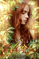 Worshipped by Them (Quintessence Book 3) Kindle Edition
