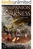 Companion of Darkness: A YA Fantasy Adventure set in the Neverwar universe (The Chaos Wars Book 1)