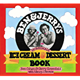 Ben & Jerry's Homemade Ice Cream & Dessert Book (English Edition)