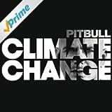 Climate Change [Explicit]