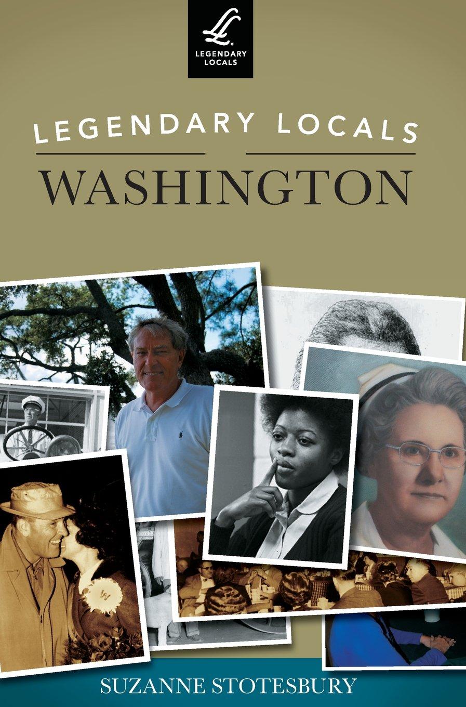 Read Online Legendary Locals of Washington ebook