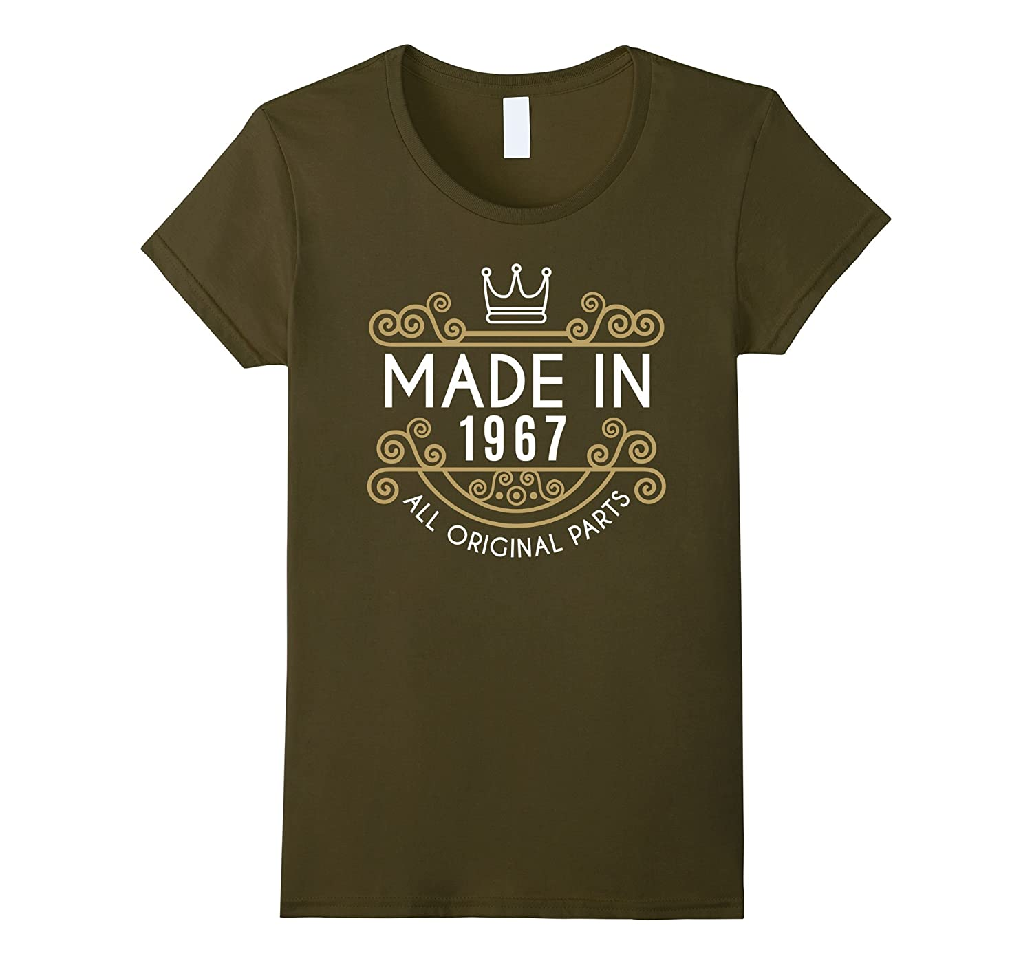 Made In 1967 All Original Parts Birthday T-Shirt