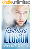 Reality's Illusion: A Dark Romance