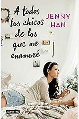 A todos los chicos de los que me enamoré (Spanish Edition) Paperback