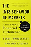The Misbehavior of Markets: A Fractal View of Financial Turbulence: A Fractal View of Risk, Ruin, and Reward