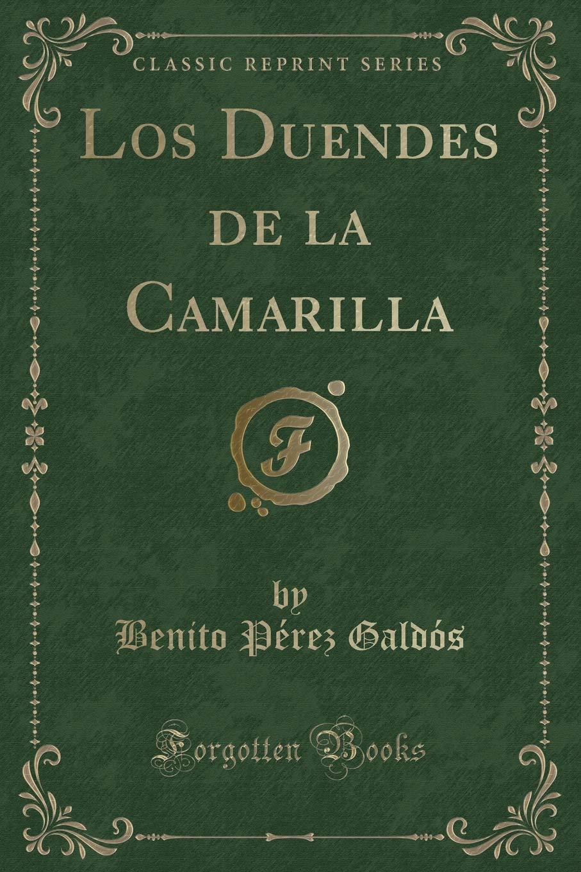 LOS DUENDES DE LA CAMARILLA (Spanish Edition)