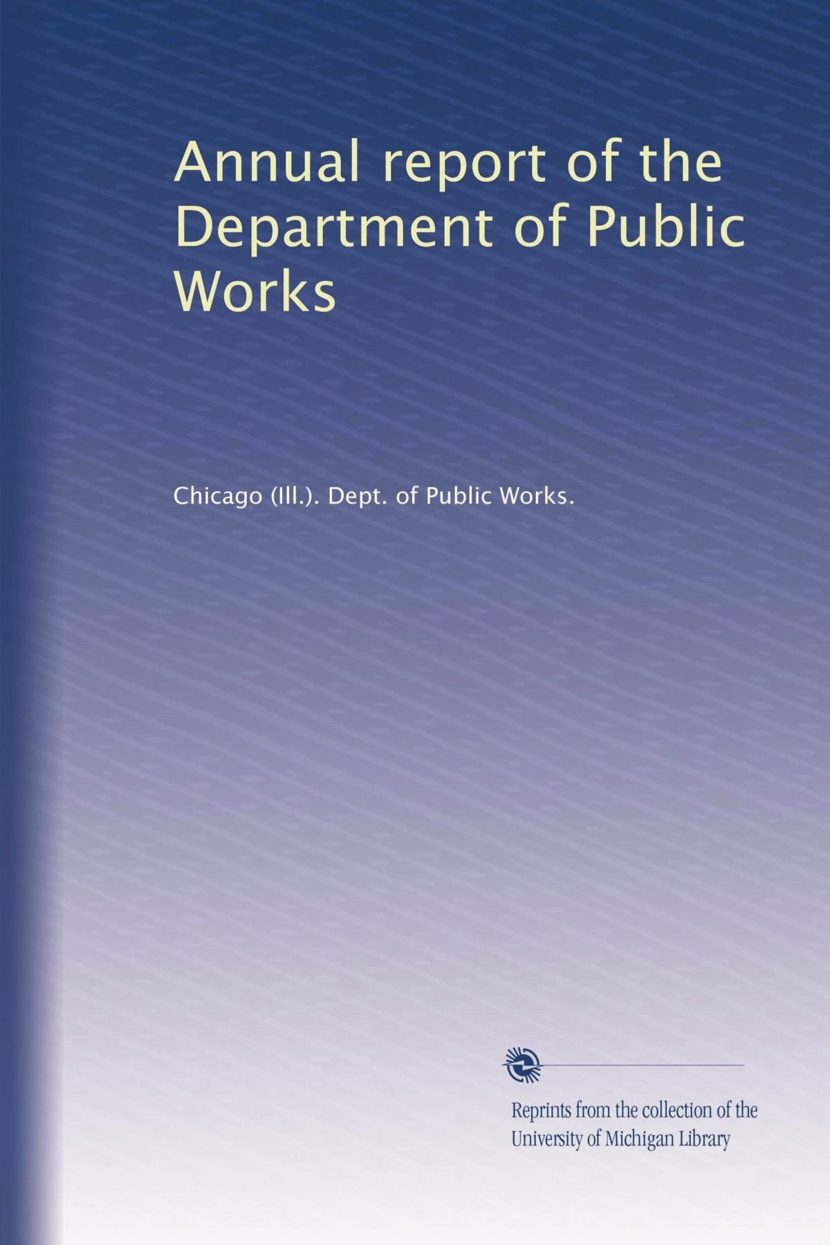 Download Annual report of the Department of Public Works (Volume 21) pdf