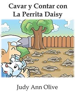 Cavar y Contar con La Perrita Daisy: Edición en Español (Spanish Edition)