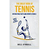 The Great Book of Tennis: Interesting Facts and Sports Stories
