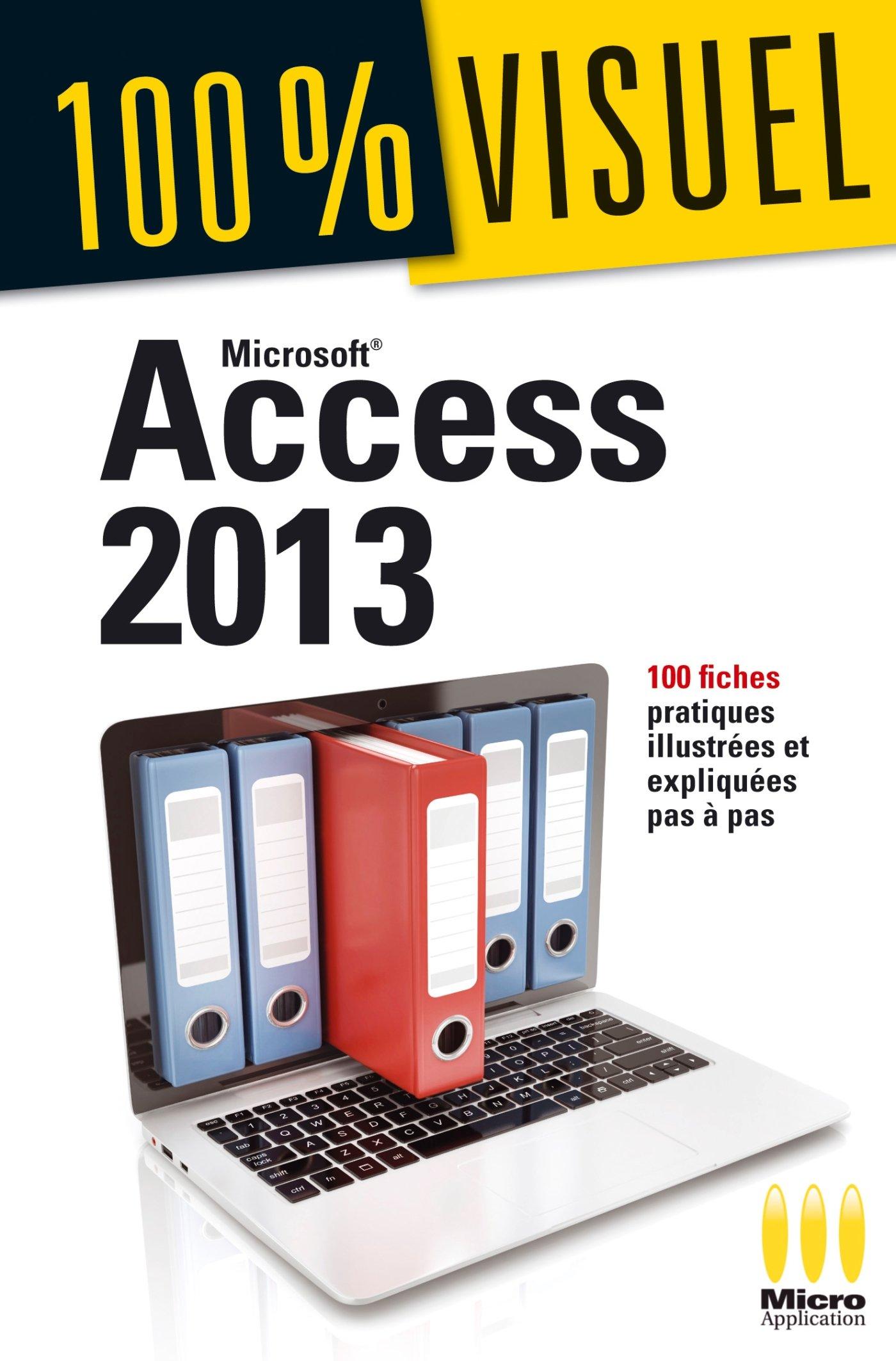 Access 2013 Broché – 16 avril 2014 Elisabeth Ravey MA Editions 2822402493 Informatique