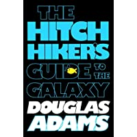 The Hitchhiker's Guide to the Galaxy (Hitchhiker's Guide to the Galaxy #1)
