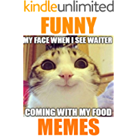 Memes: Handpicked Awesome Funny Memes and Jokes (Memes for Teens)