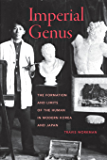 Imperial Genus: The Formation and Limits of the Human in Modern Korea and Japan (Asia Pacific Modern Book 14) (English Edition)