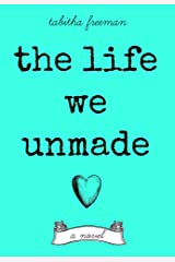 The Life We Unmade Kindle Edition
