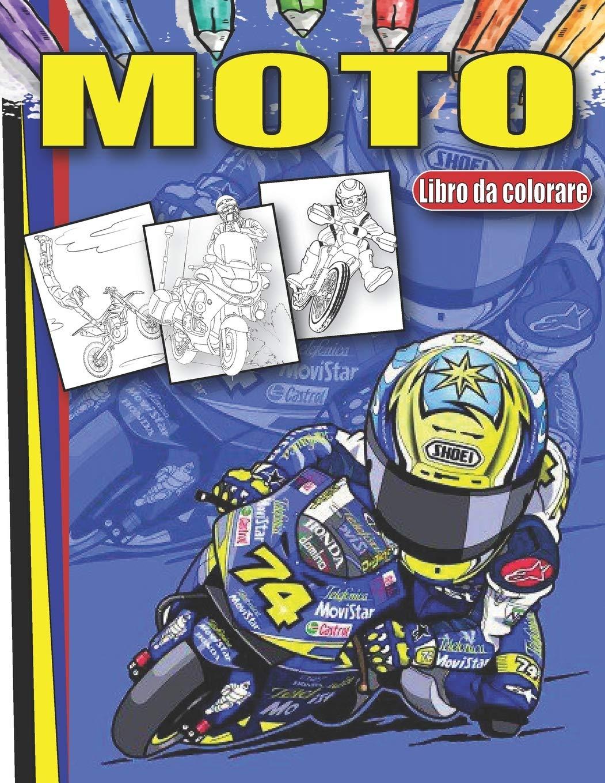 Moto Libro Da Colorare Pagine Da Colorare Moto Di Alta Qualita Per Bambini E Ragazzi Italian Edition Colo Azi 9798553861513 Amazon Com Books