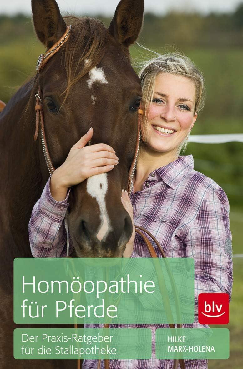 Homöopathie für Pferde: Der Praxis-Ratgeber für die Stallapotheke