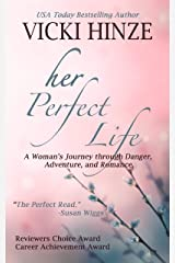Her Perfect Life: A Reunion Novel (The Reunited Hearts Series Book 1) Kindle Edition