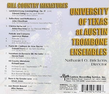 University of Texas at Austin Trombone Ensembles, Edward Grieg, John Cheetham, Anton Bruckner, Lawrence Weiner, Gabriel Faure, Steven Frank, Richard Lawn, ...