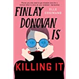 Finlay Donovan Is Killing It: Could being mistaken for a hitwoman solve everything? (English Edition)