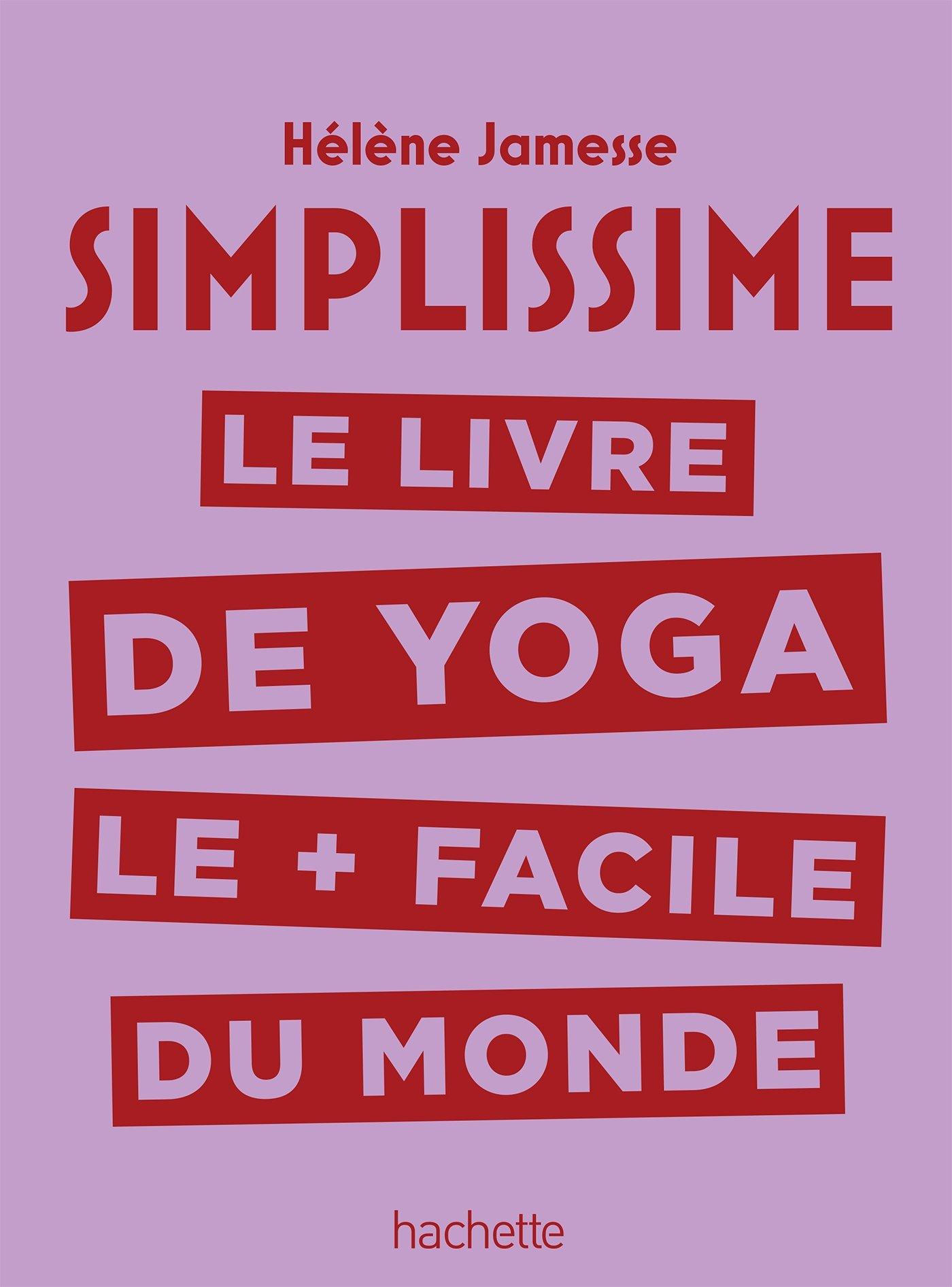 Le livre de yoga le plus facile du monde: 9782016261927 ...