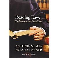 Reading Law: The Interpretation of Legal Texts