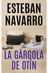LA GÁRGOLA DE OTÍN (Spanish Edition) Kindle Edition