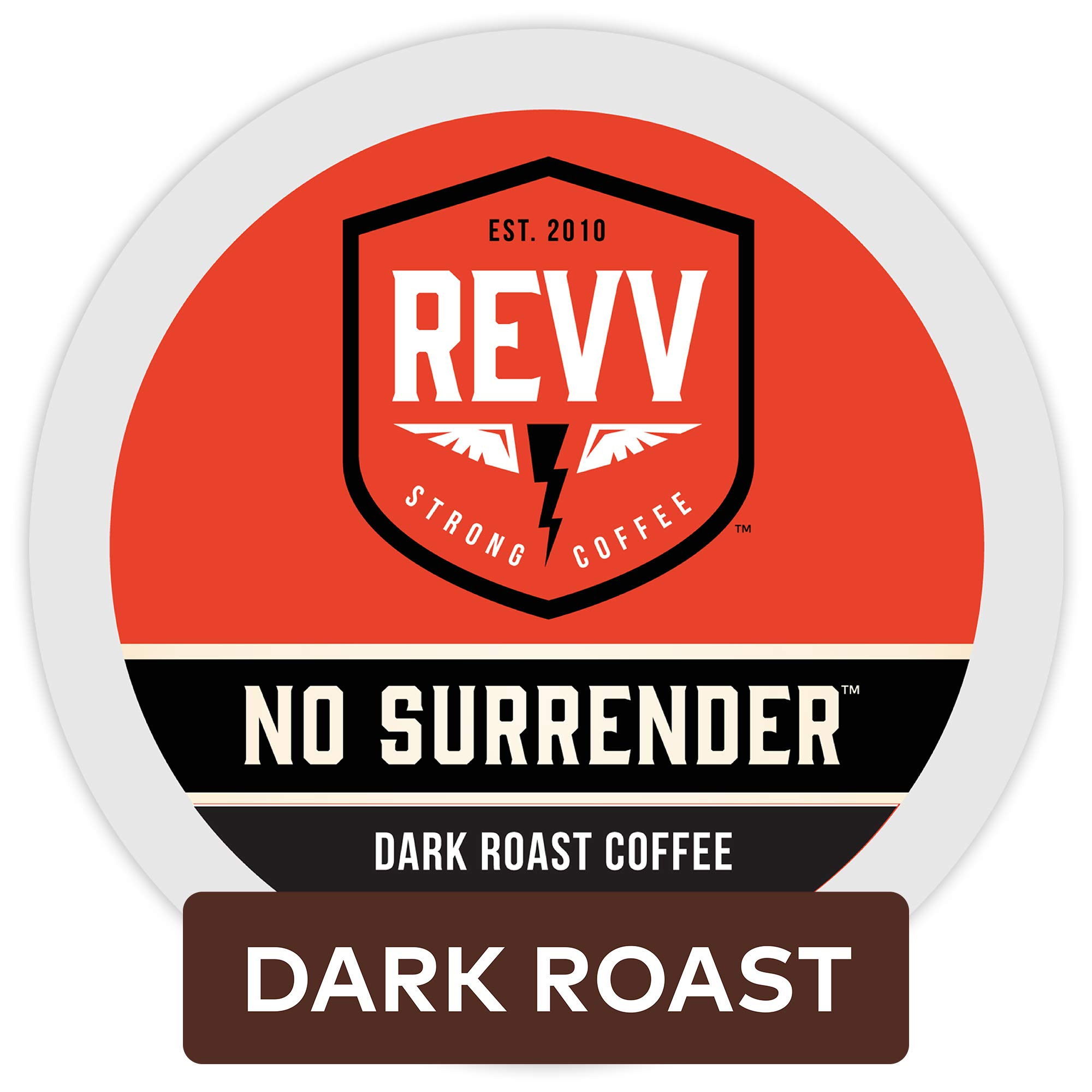 Revv Keurig Dark Roast Coffee K-Cup Pods, No Surrender, 96 Count