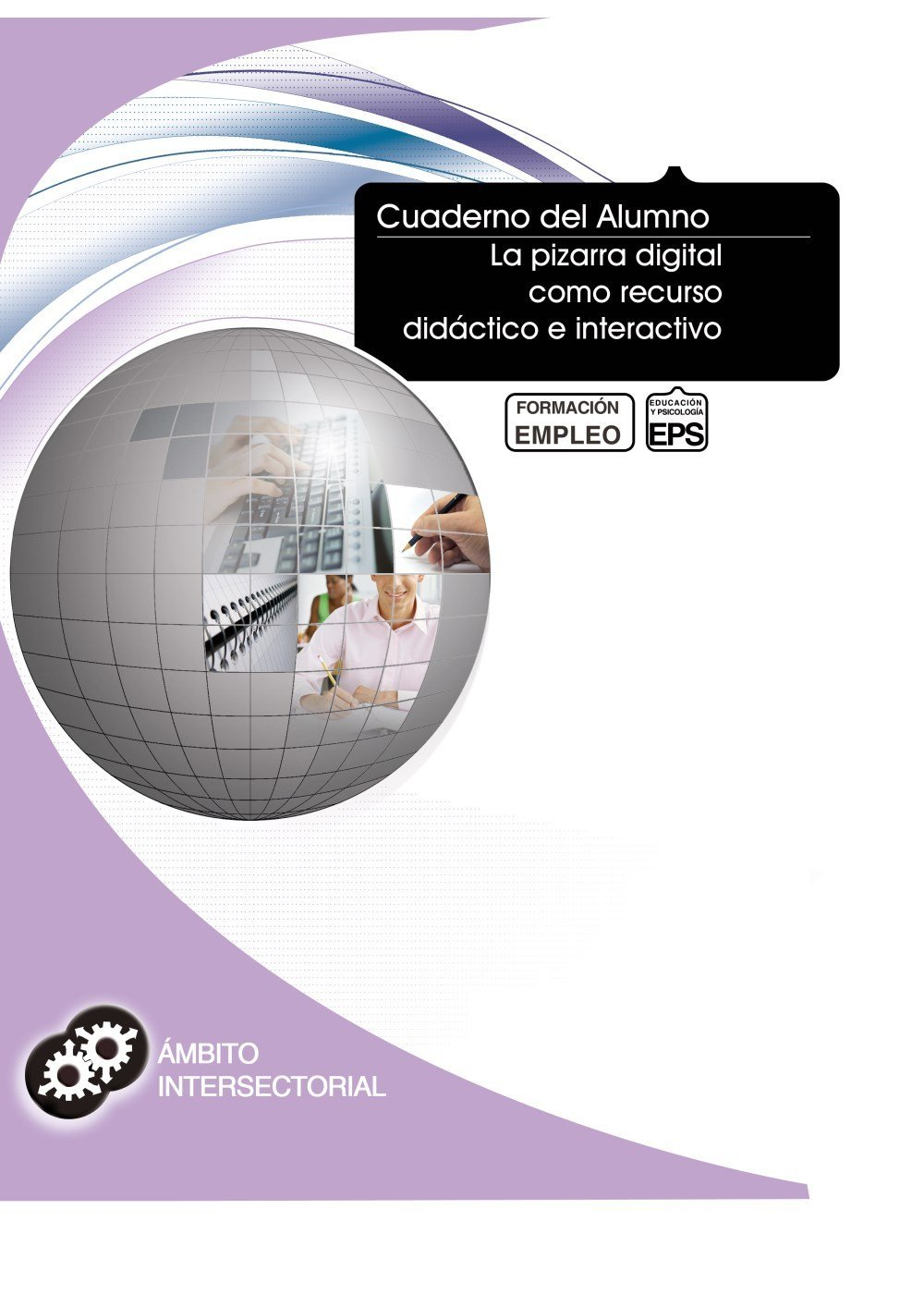 Cuaderno del Alumno La pizarra digital como recurso ...