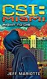 CSI Miami: Right to Die