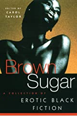 Brown Sugar: A Collection of Erotic Black Fiction (v. 1) Paperback