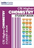 Student Book for SQA Exams – Higher Chemistry Student Book: Success Guide for CfE SQA Exams