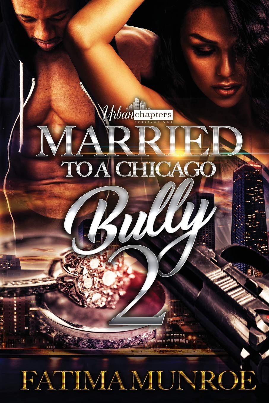 Married To A Chicago Bully By Fatima Munroe