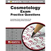 Cosmetology Exam Practice Questions: Cosmetology Practice Tests & Review for the...