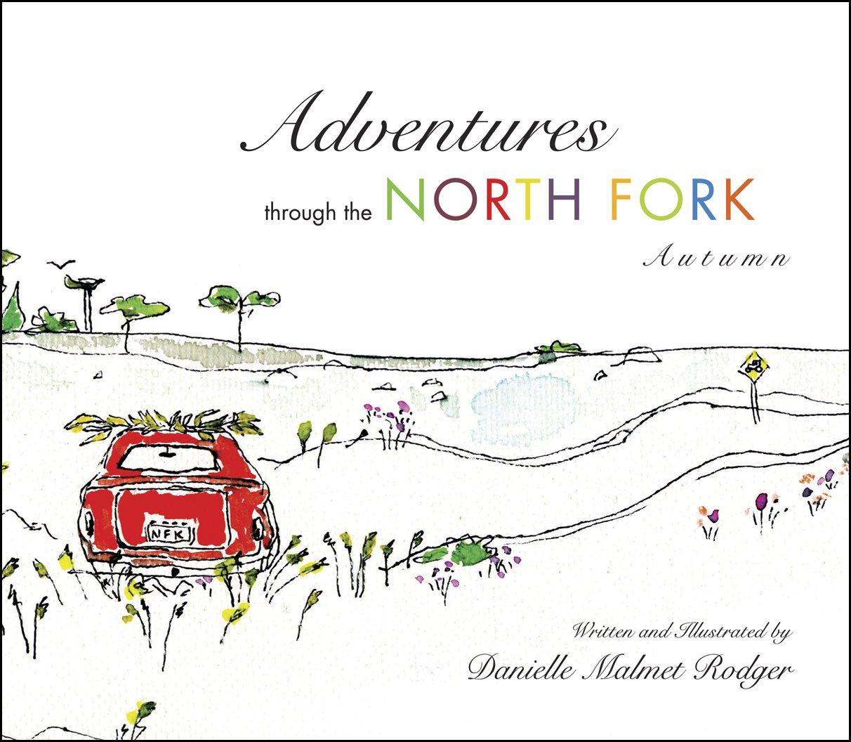 Adventures through the North Fork: Autumn Text fb2 book