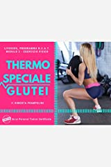THERMO SPECIALE GLUTEI (NEAT Programme) (Italian Edition) Kindle Edition