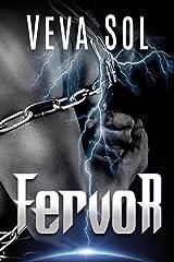 Fervor (The Fervor Chronicles Book 1) Kindle Edition