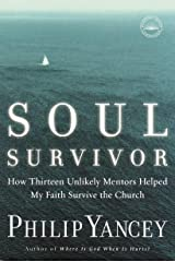 Soul Survivor: How My Faith Survived the Church Kindle Edition
