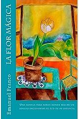La flor mágica (Spanish Edition) Paperback