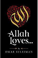 Allah Loves Kindle Edition