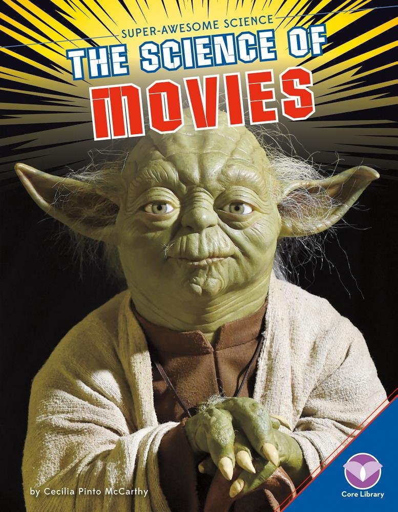 Download The Science of Movies (Super-Awesome Science) pdf epub