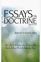 Essays on Doctrine: Nine Articles Relating to the Doctrine of the Church of Jesus Christ of Latter-day Saints Kindle Edition
