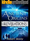 Ancient Origins (Revelations): Book 1 of Ancient Origins (English Edition)