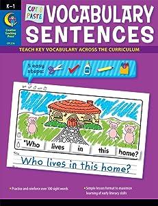 Creative Teaching Press Cut & Paste Vocabulary Sentences Pre-K - 1st Grade Activity workbook (Sight Word Recognition) (2216)