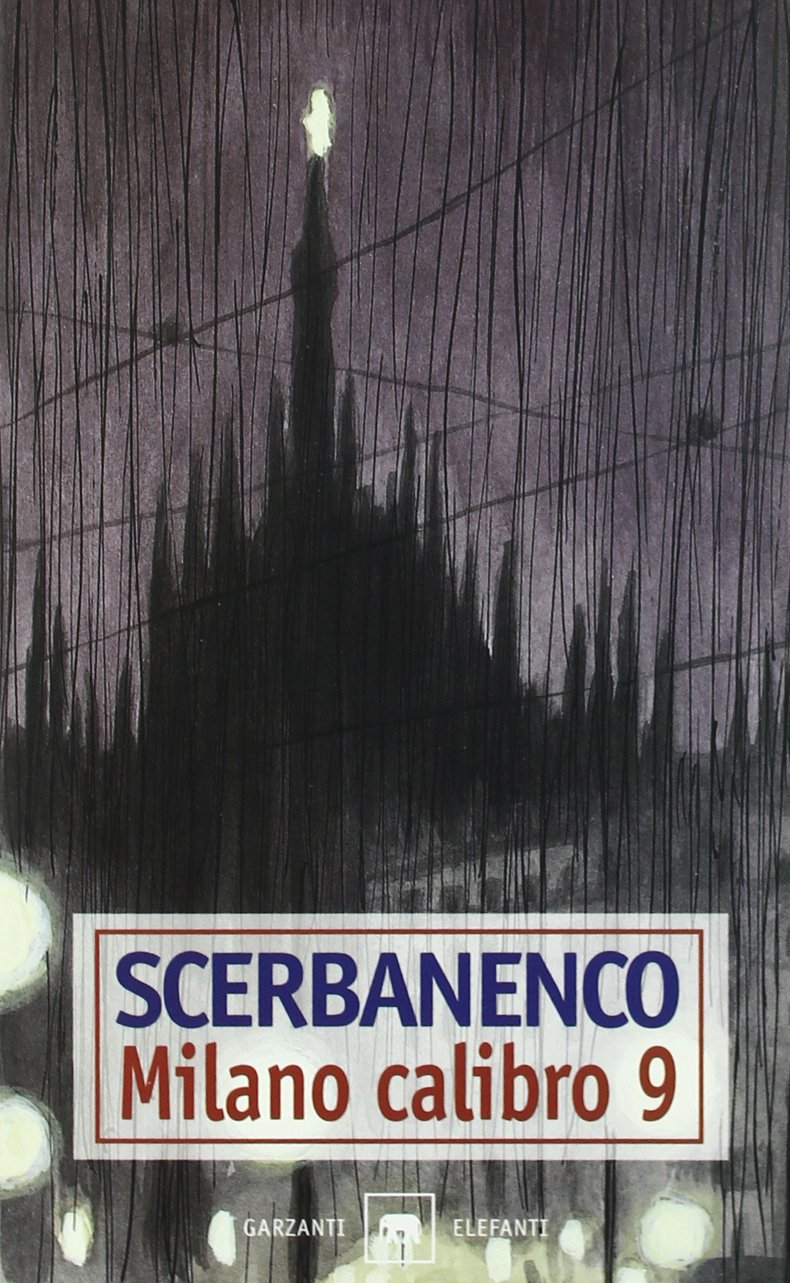 SCERBANENCO: MILANO CALIBRO 9