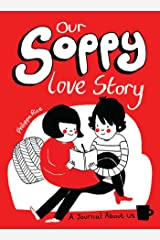 Our Soppy Love Story: A Journal about Us Capa comum