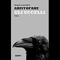 Gli uccelli: Edizione Integrale