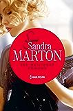 Signé Sandra Marton : ses meilleurs romans : L'amant andalou - La captive d'Al Ankhara - L'épouse indomptable