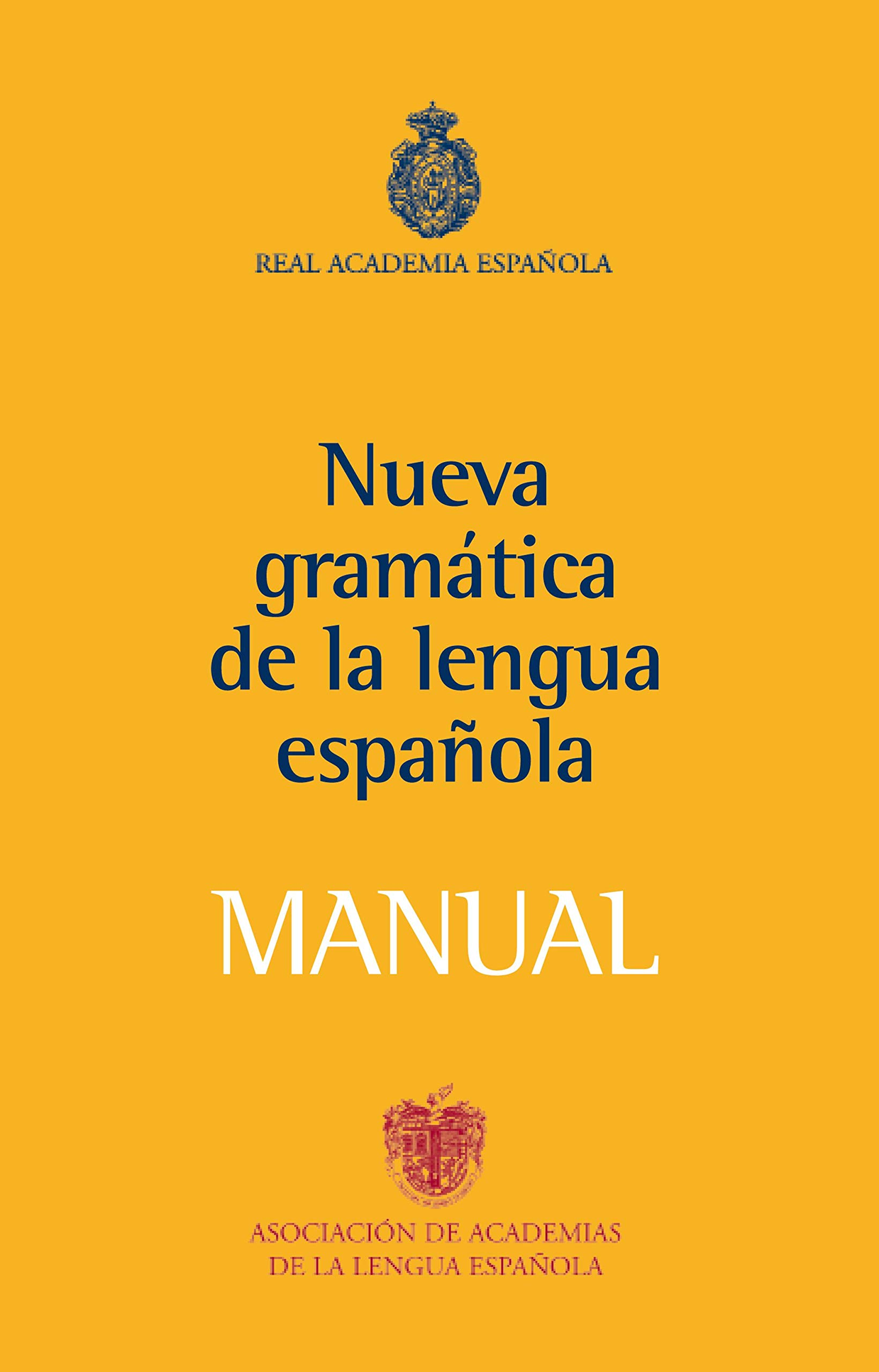 Manual de la Nueva Gramática de la lengua española NUEVAS OBRAS ...